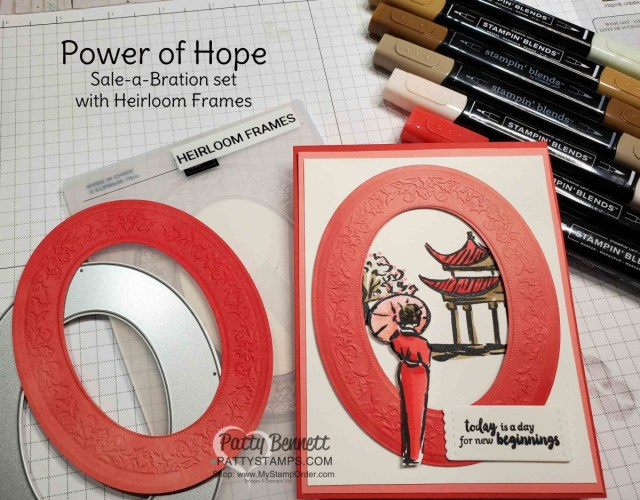 Stampin Up Power Of Hope Sale-a-Bration card idea with Heirloom Frame oval die cut. colored with Stampin Blends by Patty Bennett www.PattyStamps.com