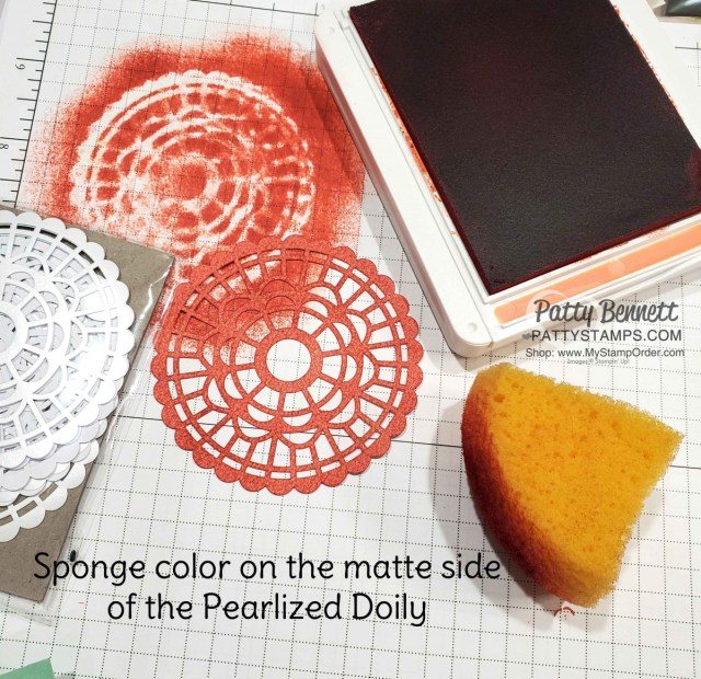 Craft Tip!  Sponge the matte side of the Pearlized Doilies to create a custom colored doily to match your papercrafting project!  www.PattyStamps.com