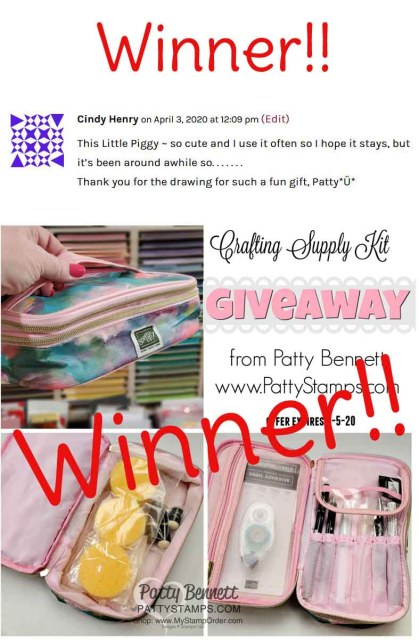 Winner announced for the Crafting Supply Kit Giveaway from Patty Bennett www.PattyStamps.com expires April 5, 2020