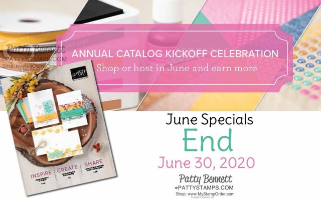 New 2020-2021 Stampin Up catalog with papercrafting and card making supplies June special offers end June 30, 2020. Order online with Patty Bennett www.PattyStamps.com