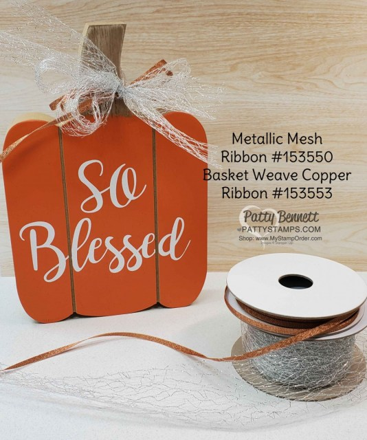 Fall Hostess gift idea featuring Stampin' UP! Metallic Mesh Ribbon on wooden pumpkin.  www.PattyStamps.com