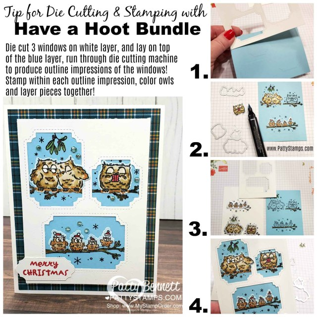 Have a Hoot owl Stampin' Up! card with die cutting tip, by Patty Bennett www.PattyStamps.com