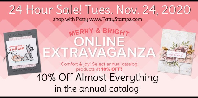Merry & Bright Online Extravaganza Stampin' UP! Nov. 2020 Sale. www.PattyStamps.com