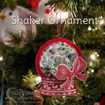 Shaker Christmas Ornament featuring Stampin
