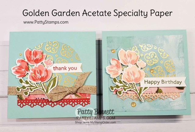 Square card idea featuring Stampin' Up! Golden Garden Specialty Acetate and Fine Art Floral suite / Art Gallery Bundle by Patty Bennett www.PattyStamps.com