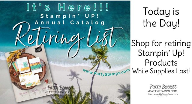 Stampin' UP! 2020-2021 Annual Catalog Retiring products for papercrafting, card making and memory keeping. www.PattyStamps.com