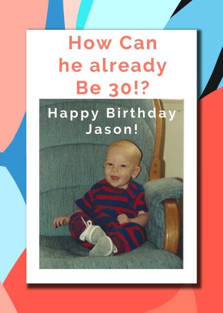 Happy 30th birthday Jason!