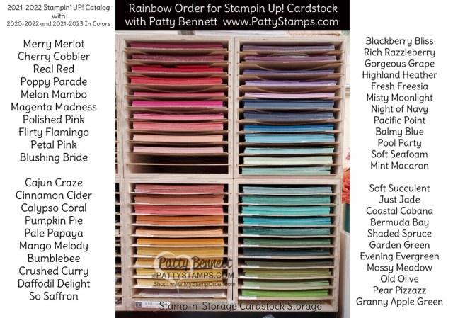 Stampin' Up! rainbow order for cardstock for the 2021-2022 catalog, including In Colors. Patty Bennett www.PattyStamps.com  Cardstock storage unit by Stamp-n-Storage