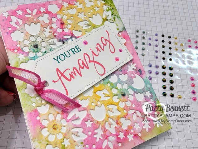 Die cut the Alcohol Ink background with the Flower Market die for a beautiful card and decorate with In Color Jewels!  www.PattyStamps.com