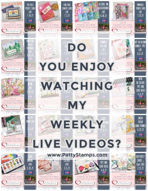 Weekly crafting and card making videos featuring Stampin' Up! products with Patty Bennett www.PattyStamps.com