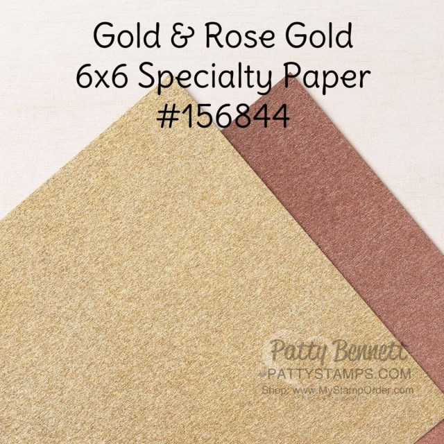 156844 Gold and Rose Gold specialty paper from Stampin' UP! for papercrafting projects and card making. www.PattyStamps.com