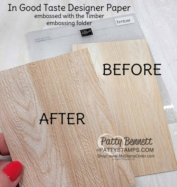 Timber Embossing Folder from Stampin' Up! paired with woodgrain paper from In Good Taste designer paper pack. www.pattystamps.com