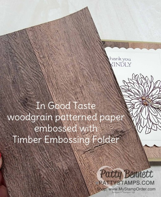 Emboss In Good Taste woodgrain paper with the Timber Embossing Folder for more texture.