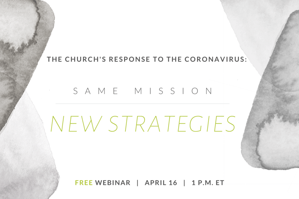 The Church's Response to COVID-19: Same Mission, New Strategies
