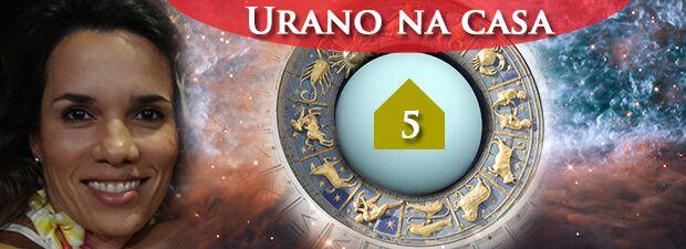 urano na casa 5