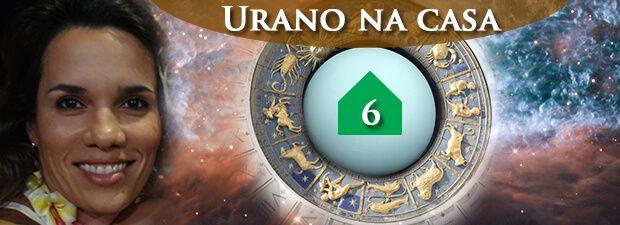 urano na casa 6