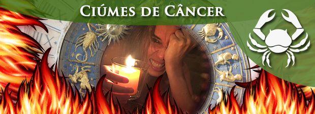 Ciúmes de Câncer