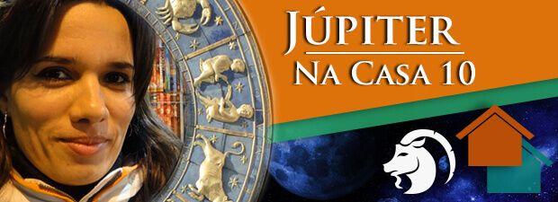 Júpiter na Casa 10