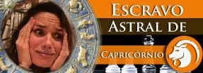 Escravo Astral de Capricórnio