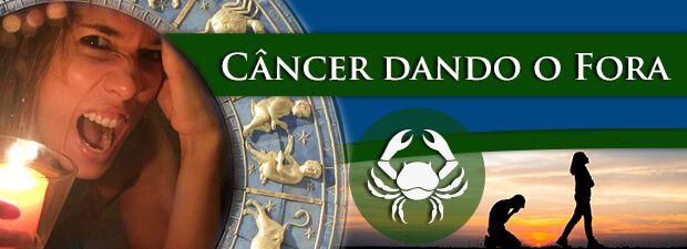 Câncer dando o Fora