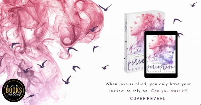 Cover Reveal Banner for Perception, by Kendra Leigh