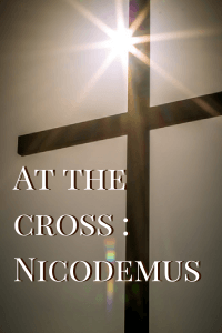 At the cross - Nicodemus