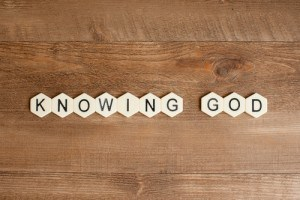 the words knowing god