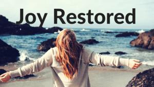 Joy Restored