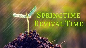 Springtime Revival Time