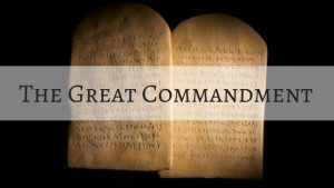 The Great Commandment