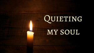 quieting-my-soul