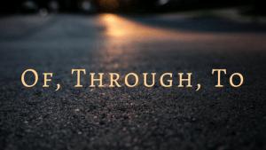 of-through-to