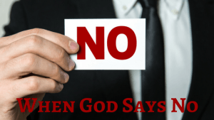 when-god-says-no