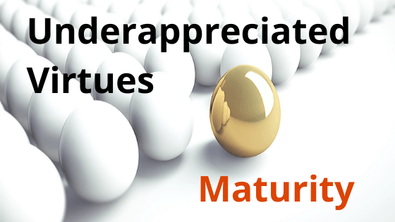 underappreciated virtues maturity title graphic