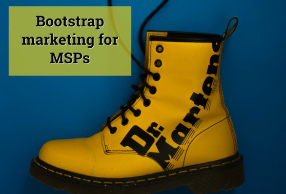 Bootstrap marketing for MSPs