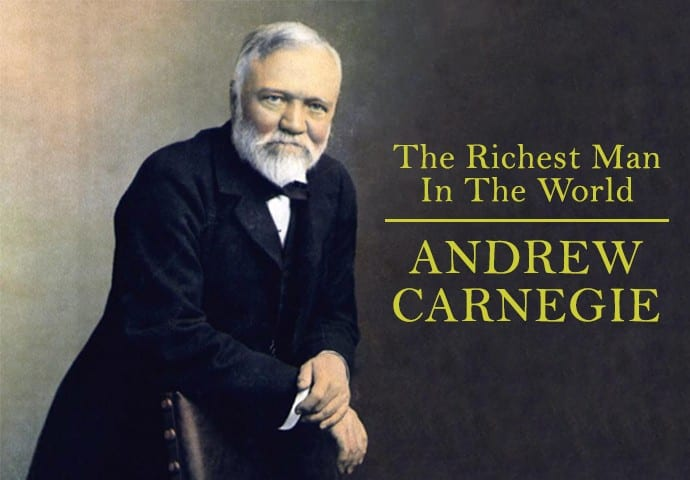 Andrew Carnegie's 10 Rules of Success