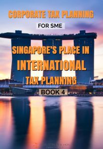 Singapore in International Tax Planning