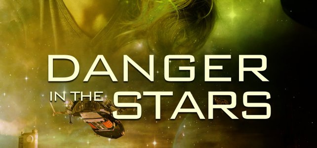 Why Veronica Scott Wrote Danger in the Stars #CoverReveal