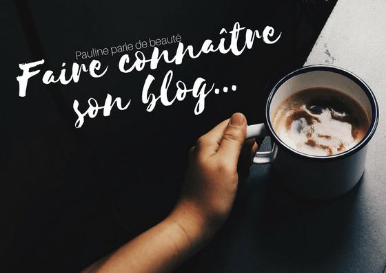 Faire connaître son blog