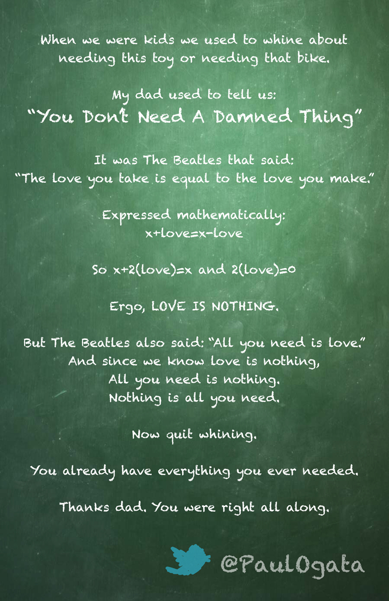 You Don't Need A Damned Thing