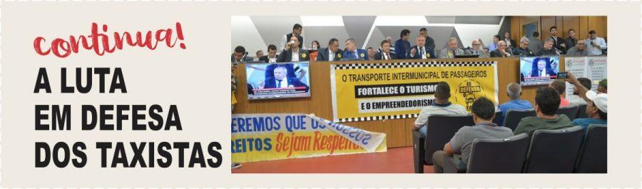 deputado paulo guedes continua na luta em defesa dos taxistas