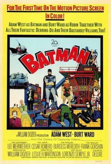 """A film poster from the 1960s. The title of the film """"Batman"""" is in the center, surrounded with characters from the film, including Batman and Robin with their arms crossed in front of their chests, Catwoman, the Riddler, The Joker, The Penguin, the Batmobile and the Batcopter. Text at the top of the poster reads """"For the First time On the Motion Picture Screen in Color! Adam West as Batman and Burt Ward as Robin Together With All Their Fantastic Derring-Do And Their Dastardly Villains, Too!"""""""