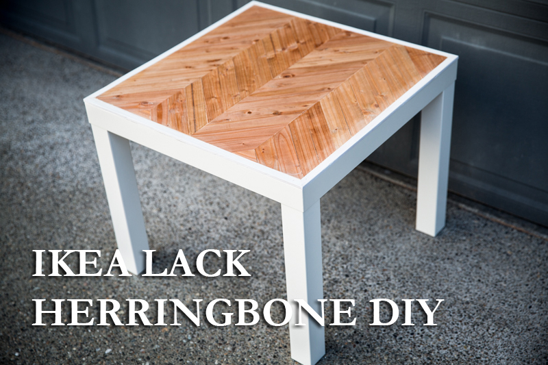 Phenomenal Ikea Hack Lack Side Table Herringbone Paul Tran Diy Home Interior And Landscaping Transignezvosmurscom