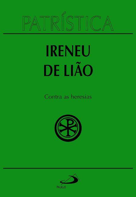 Image result for contra heresia irineu de lyon
