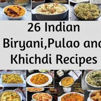 Round up of 26 Delicious Biryani /Pulao / Khichdi Collection