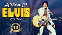 A Vision of Elvis – NEW DATE - CLICK FOR MORE INFO!