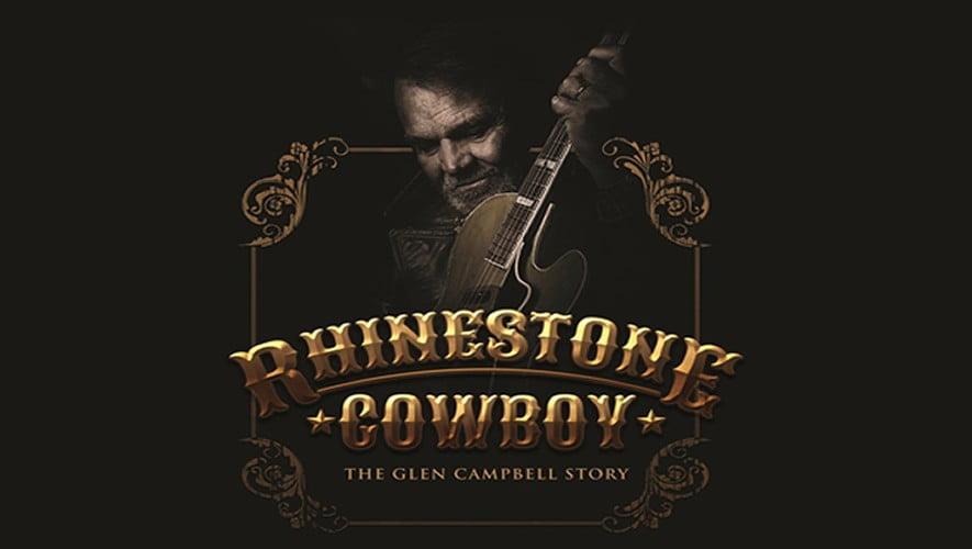 Rhinestone Cowboy – The Glen Campbell Story