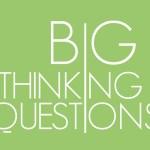 big thinking, big questions 5