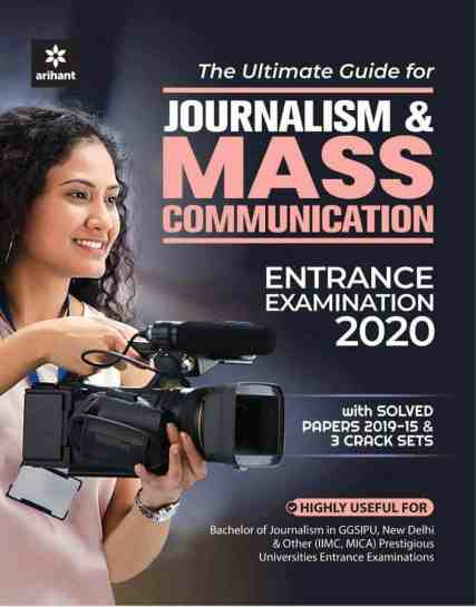Ultimate Guide for Journalism & Mass Communication Entrance Exam 2020 by Arihant PDF Download