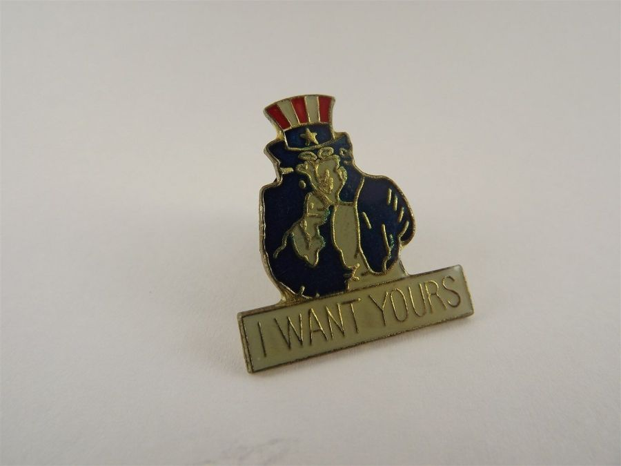 United States Military I Want Yours Pin LAPEL / HAT PIN BRAND NEW 2